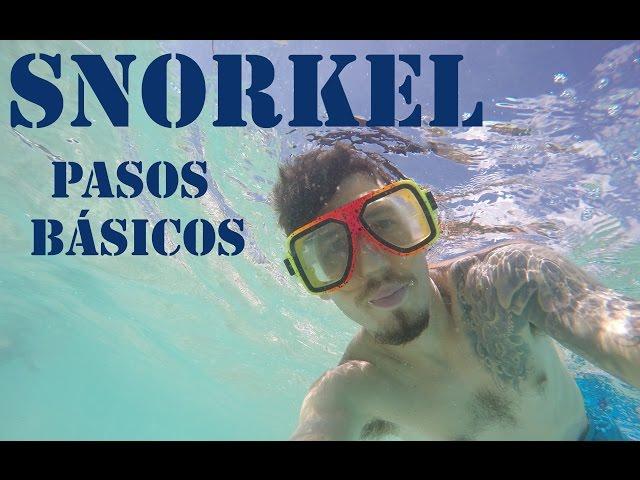 Cómo hacer snorkel - Parte 1 | Pintó Viajar