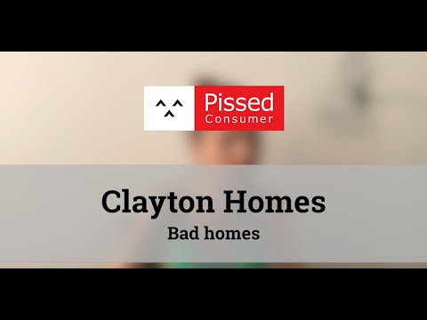 Clayton Homes - Bad homes