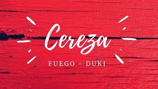Fuego , Duki   Cereza  (Lyrics   Letra)