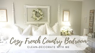 🌸🌿CLEAN & DECORATE WITH ME | FRENCH COUNTRY FARMHOUSE STYLE | COZY BEDROOM IDEAS | MONICA ROSE