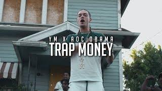 YM Ft. Aoc Obama - Trap Money / Shot By Hogue Cinematics