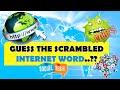 GUESS THE SCRAMBLED INTERNET WORDS !!    ROCKCLIMBERS    2020