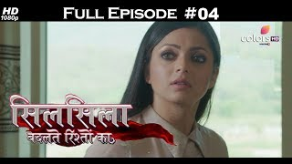 Silsila Badalte Rishton Ka - 7th June 2018 - सिलसिला बदलते रिश्तों का  - Full Episode