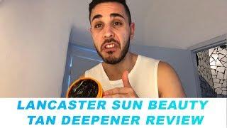 Lancaster Sun Beauty Tan Deepener Review | Meet Chris