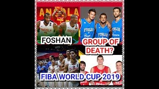 """FIBA WORLD CUP (Preview) 2019: Meet the """"Group D"""" in Foshan"""