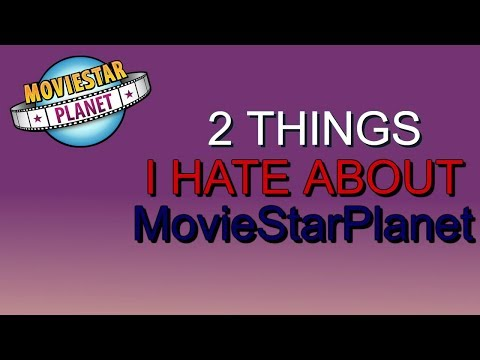 2 Things I Hate About Moviestarplanet Mp3