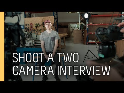 Tutorial: How to shoot an interview with two cameras