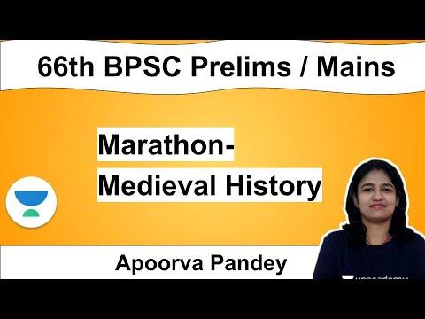 BPSC Prelims + Mains - || Marathon- Medieval History || By Apoorva Pandey