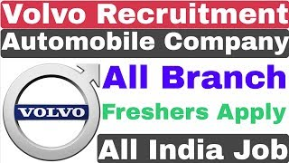 Volvo Group Recruitment 2020 | Private Job | Freshers Apply | All Branch