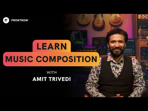 Learn Music Composition from Amit Trivedi   Official Trailer   FrontRow
