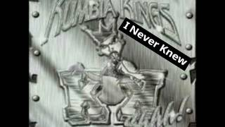 Kumbia Kings - I Never Knew
