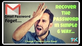 Gmail Password Recover in 6 way... if you forget them!!!|Reset|Change