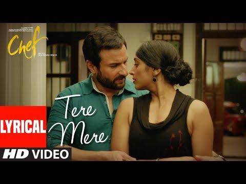 CHEF: Tere Mere With Lyrics | Saif Ali Khan | Amaal Mallik feat. Armaan Malik | T-Series  downoad full Hd Video