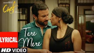 CHEF: Tere Mere With Lyrics | Saif Ali Khan   - YouTube