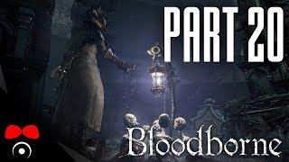 MERGO'S WET NURSE BOSS! | Bloodborne #20
