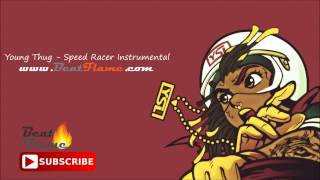 Young Thug - Speed Racer Instrumental (Absolute Flame Version) Free Download