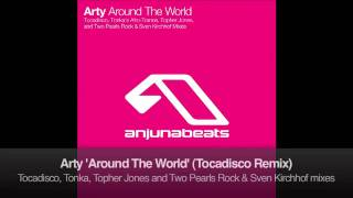 Arty - Around The World (Tocadisco Remix)