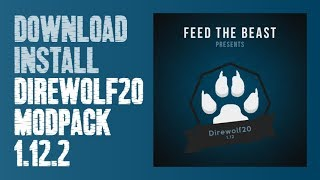 DIREWOLF20 MODPACK 1.12.2 minecraft - how to download and install FTB Direwolf20 1.12.2
