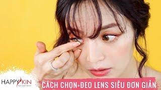 Cách Chọn Và Đeo Lens Siêu Đơn Giản | HI BEAUTIES #9 | Happy Skin