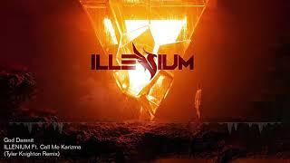 ILLENIUM   God Damnit Ft. Call Me Karizma (Tyler Knighton Remix)