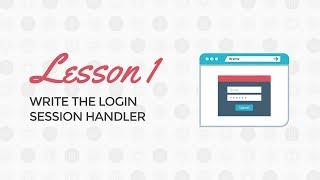 PHP Login and Registration Tutorial: Write Your Login Session Handler
