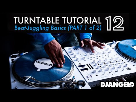 Turntable Tutorial 12 – BEATJUGGLING BASICS (Part 1 of 2)