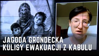 Wywiad na żywo z Jagodą Grondecką, dziennikarką ewakuowaną z Afganistanu