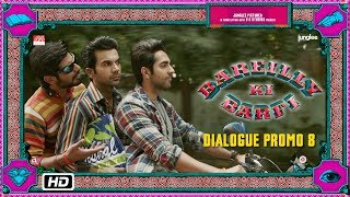 Bareilly Ki Barfi | Dialogue Promo 8 | Saree Kahe Le Aaye Bey?