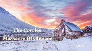 The Corries     Massacre Of Glencoe With Lyrics VIew 1080 HD