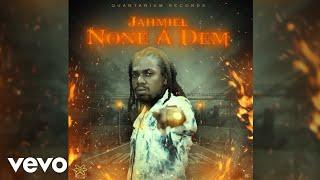 Jahmiel - None A Dem (Official Audio)