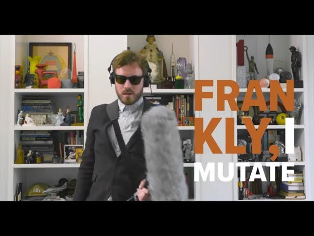 Frankly I Mutate - Paddy Hanna