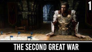 Skyrim Mods: The Second Great War - Part 1