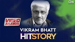 Vikram Bhatt HitStory- Video Jukebox | Best Of Vikram Bhatt | Footpath | Raaz | Ghulam | Speed