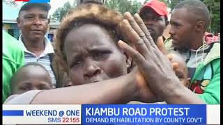 Residents of Kiambu protest over poor roads and demand rehabilitation by County Government