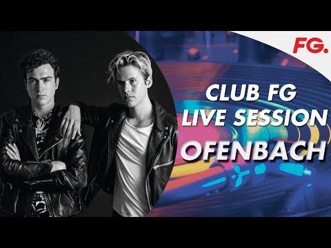 OFENBACH | CLUB FG LIVE MIX