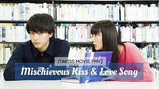 Gambar cover [FMV] Itakiss Movie ~ Mischievous Kiss and Love Song