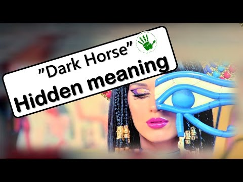 Hidden meaning | Dark horse | Katy Perry feat Juicy J
