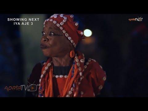 Iya Aje 3 Yoruba Movie Now Showing On ApataTV+