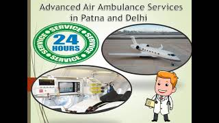 Pick the Most Excellent Life Care Air Ambulance in Patna by Medivic