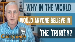 Why Is the Trinity An Essential Christian Doctrine?