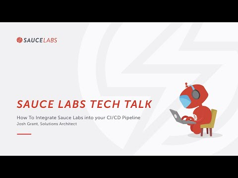 Tech Talk: How to Integrate Sauce Labs into your CI CD Pipeline Related YouTube Video
