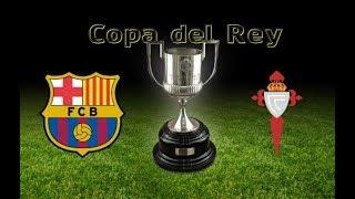 Кубок Испании:  Барселона - Сельта
