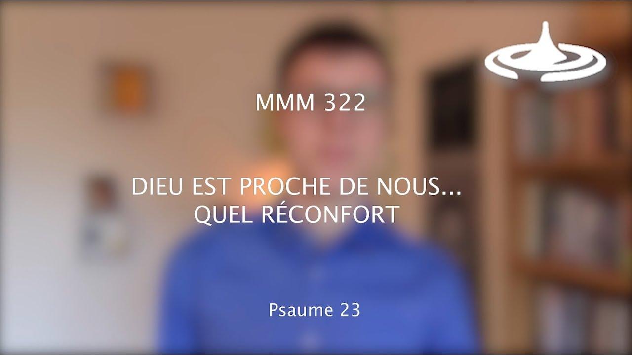 Dieu est proche de nous… quel réconfort (Ps 23)