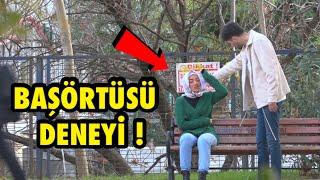 ZORLA BAŞÖRTÜSÜ ÇIKARMAK ! - SOSYAL DENEY