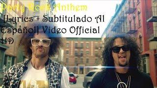 LMFAO - Party Rock Anthem [Lyrics + Subtitulado Al Español] Video Official HD VEVO