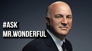 How YOU SHOULD Make the LEAP to Entrepreneurship | Ask Mr. Wonderful #3 Kevin O'Leary