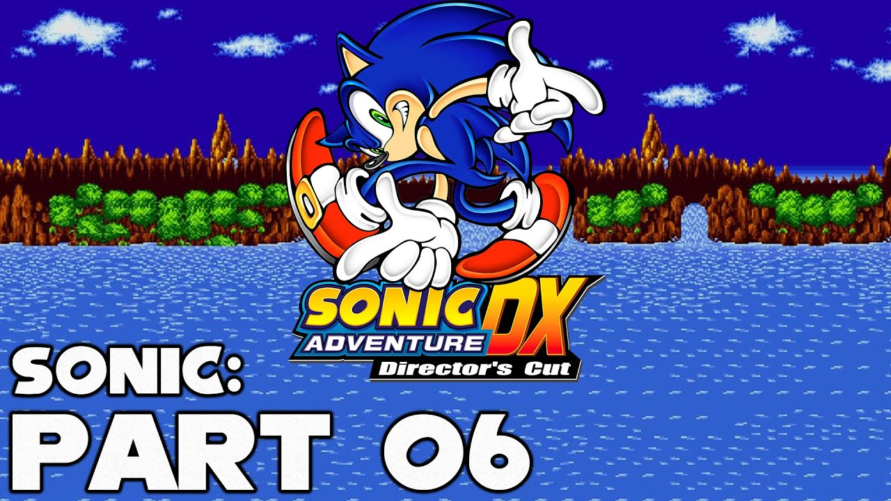 Sonic Adventure – Sonic Part 6: Red Mountain & Sky Deck