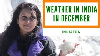 Weather in India in December (BEST TIME TO VISIT INDIA!)