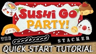 Sushi Go Party! - Quick Start Tutorial with the Cardboard Stacker