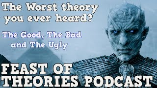 Best and Worst Theories   Game of Thrones Podcast   White Walkers    ASOIAF